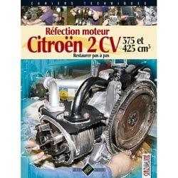 Dernières parutions dans Cahiers techniques, Réfection moteur Citroën 2 CV - 375 et 425 cm3