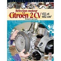 Dernières parutions dans Cahiers techniques, Réfection moteur Citroën 2 CV - T2 : 435 et 602 cm3