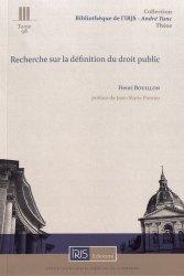 Dernières parutions dans Bibliothèque de l'Institut de Recherche Juridique de la Sorbonne - André Tunc, Recherche sur la définition du droit public