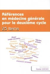 Dernières parutions sur ECN iECN DFASM DCEM, Références en médecine générale pour le deuxième cycle. 25 items