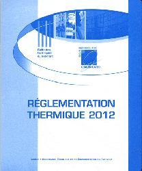 Dernières parutions dans Guide des techniques du bâtiment, Réglementation thermique RT 2012