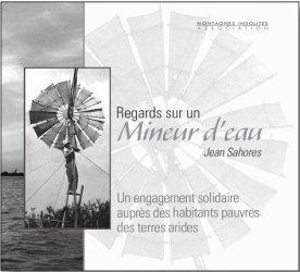 Dernières parutions sur Économie et politiques de l'écologie, Regards sur un Mineur d'eau Jean Sahores