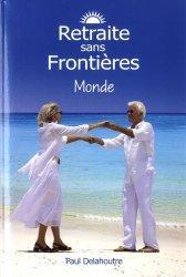 Dernières parutions sur Spécial seniors, Retraite sans frontières. Monde