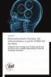 Dernières parutions sur Imagerie cervico-faciale et ORL, Reconstructions faciales 3D informatisées à partir d'IRM-3D de têtes