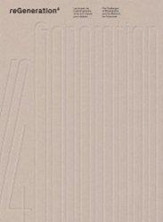 Dernières parutions sur Monographies, Regeneration 4. Edition bilingue français-anglais