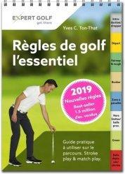 Dernières parutions sur Golf, Règles de golf, l'essentiel. Guide pratique à utiliser sur le parcours, Edition 2019