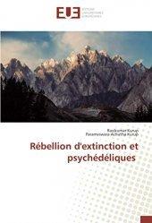 Dernières parutions sur Neurologie, Rébellion d'extinction et psychédéliques