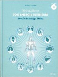 Dernières parutions sur Massages, Rééquilibrer son énergie intérieure avec le massage Tuina - Livre + DVD