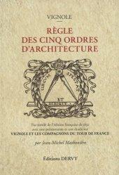 Dernières parutions sur Histoire de l'architecture, Règle des cinq ordres d'architecture