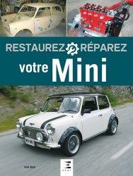 Nouvelle édition Restaurez reparez votre Mini