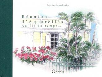 Dernières parutions sur Aquarelle, Réunion d'aquarelles, au fil du temps...