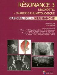 Souvent acheté avec Imagerie de la colonne vertébrale et de la moelle épinière, le Résonance 3 -  Diagnostic en Imagerie rhumatologique