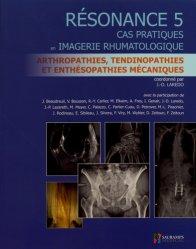 Souvent acheté avec Rhumatologie, le Résonance 5 - Cas pratiques en imagerie rhumatologique
