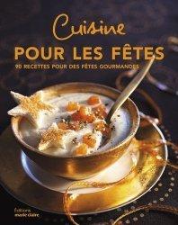 Dernières parutions sur Cuisine familiale, Recettes et menus de fêtes