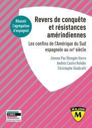 Dernières parutions sur Examens, Revers de Conquête et résistances amérindiennes