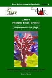 Dernières parutions dans L'unité du droit, Revue méditerranéenne de droit public N° 10 : L'Arbre, l'Homme et le(s) droit(s). 65e anniversaire de la parution de L'homme qui plantait des arbres