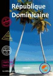 Dernières parutions sur Guides Caraibes et Antilles, République Dominicaine