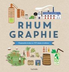 Dernières parutions dans Vins, Rhumgraphie