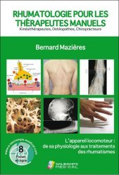 Dernières parutions sur Pratique professionnelle d'ostéo, Rhumatologie pour les thérapeutes manuels
