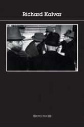 Dernières parutions dans Photo poche, Richard Kalvar