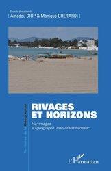 Dernières parutions sur Géographie, Rivages et horizons