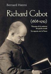 Dernières parutions sur Histoire de la médecine et des maladies, Richard Cabot (1868-1939)