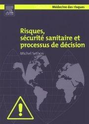 Souvent acheté avec Traité de santé publique, le Risques, sécurité sanitaire et processus de décision