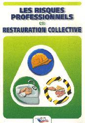 Souvent acheté avec Plan de Maîtrise Sanitaire (PMS) Restauration collective, le Risques professionnels en restauration collective