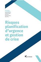 Dernières parutions sur Médecine des risques et des conflits, Risques, planification d'urgence et gestion de crise