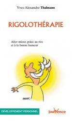 Dernières parutions dans Les Pratiques Jouvence, Rigolothérapie. Aller mieux grâce au rire et à la bonne humeur