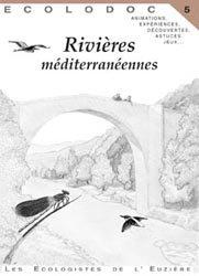 Souvent acheté avec Garrigue, une histoire qui ne manque pas de piquant, le Rivières méditerranéennes