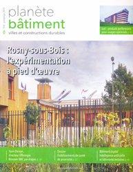 Dernières parutions sur Construction durable, Rosny-sous-bois: l'expérimentation à pied d'oeuvre