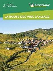 Dernières parutions sur Alsace Champagne-Ardenne Lorraine, Route des vins d'Alsace