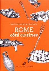 Dernières parutions sur Histoire de la gastronomie, Rome côté cuisines
