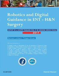 Dernières parutions sur Techniques chirurgicales générales, Robotics and Digital Guidance in ENT-H&N Surgery