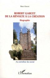 Dernières parutions dans Au carrefour du social, Robert Garcet de la révolte à la création https://fr.calameo.com/read/005884018512581343cc0