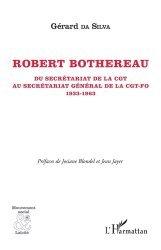 Dernières parutions sur Syndicats, Robert Bothereau