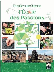 Dernières parutions sur Horticulture, Roville-aux-Chênes - L'école des passions