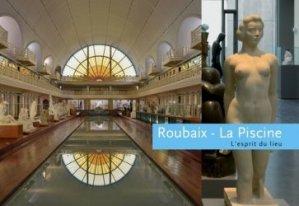 Dernières parutions dans L'esprit du lieu, Roubaix - La Piscine. Musée d'art et d'industrie André Diligent
