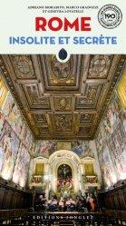 Dernières parutions sur Guides Rome, Rome insolite et secrète. 6e édition