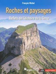 Dernières parutions dans Bibliothèque scientifique, Roches et paysages
