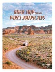 Dernières parutions dans Gallimard Voyage, Road trip dans les parcs américains