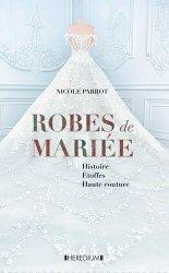 Dernières parutions sur Généralités, Robes de mariées