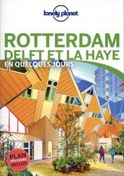 Dernières parutions sur Guides Pays-Bas, Rotterdam Delft et La Haye en quelques jours