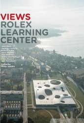 Dernières parutions sur Restaurants - Bars - Hôtels - Magasins, Rolex Learning Center