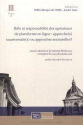 Dernières parutions dans Bibliothèque de l'Institut de Recherche Juridique de la Sorbonne - André Tunc, Rôle et responsabilité des opérateurs de plateforme en ligne : approche(s) transversale(s) ou approches sectorielles ?