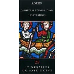 Souvent acheté avec Rouen Abbatiale Saint-Ouen, le Rouen Cathédrale Notre-Dame
