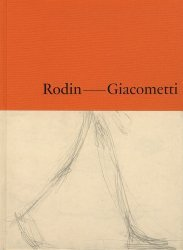 Dernières parutions sur Sculpteurs, Rodin - Giacometti