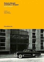 Dernières parutions sur Architectes, Roberto Menghi. Architetto e designer 1920-2006 prime indagini