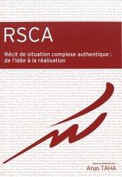 Dernières parutions sur Rédaction médicale - Recherche, RSCA: Récit de situation complexe authentique